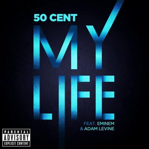 50 Cent - My Life ft. Eminem, Adam Levine