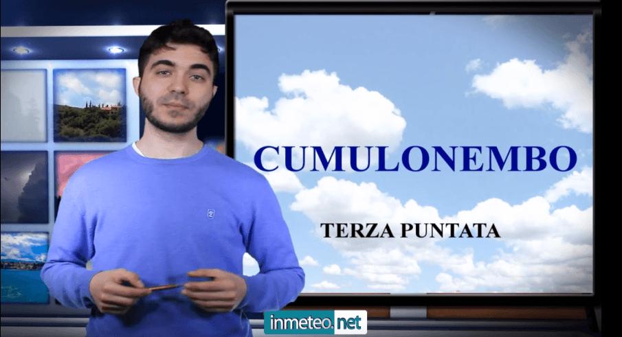 Visualizza la terza puntata sui cumulonembi