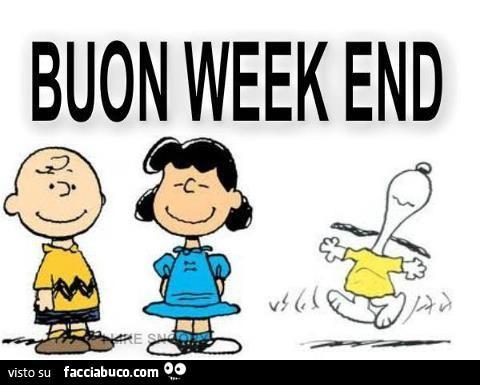 Immagini buon weekend augura un felice fine settimana ai for Buon weekend immagini simpatiche